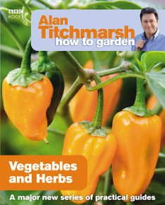 Gardening Book How to Grow Veg and Herds by Alan Tichmarsh.
